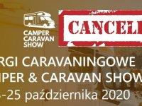Targi Camper Caravan Show w Nadarzynie odwołane !